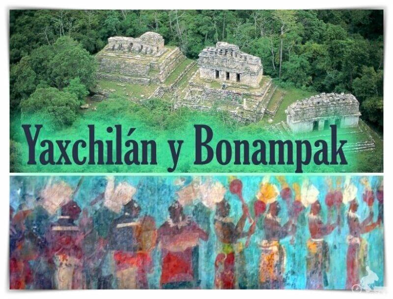 tour a Yaxchilán y Bonampak - excursión desde Palenque