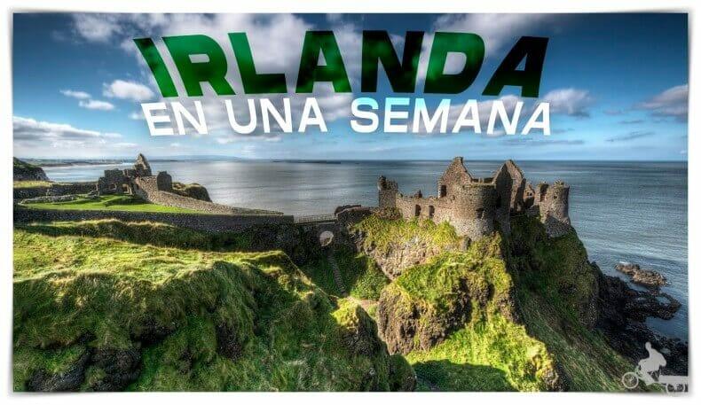 viaje a Irlanda en una semana
