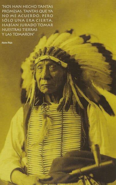frases celebres de indios americanos Nube Roja