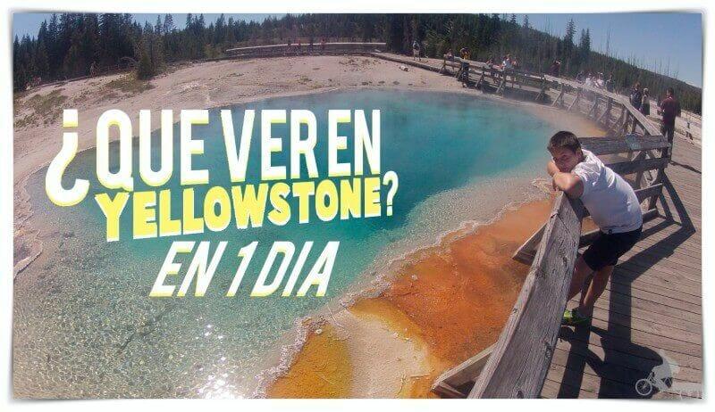 qué ver en Yellowstone en un día