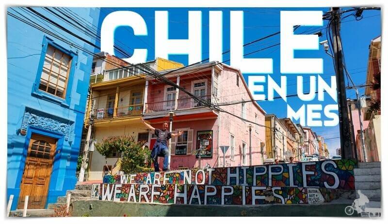 viaje a Chile en un mes