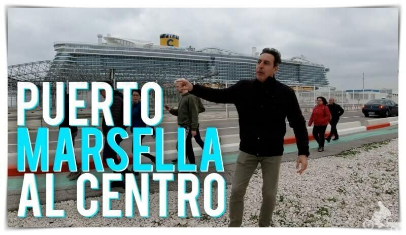 cómo ir a Marsella desde el puerto de cruceros