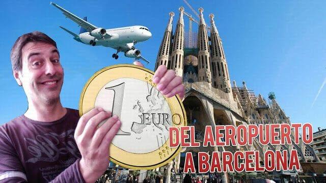 ir del aeropuerto a Barcelona de la forma más barata