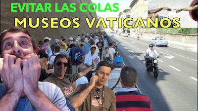 colas MUSEOS VATICANOS - Visita del Vaticano