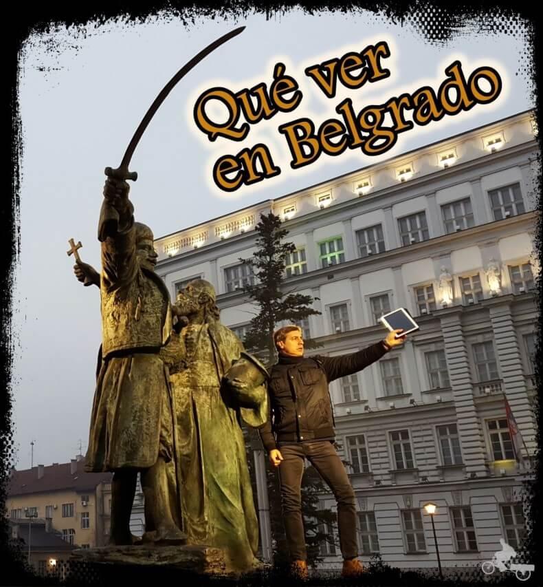 que ver en belgrado y qué hacer