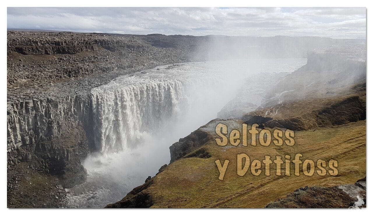 cascadas de Islandia detitfoss y selfoss