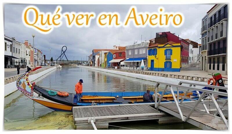 que ver en Aveiro la venecia portuguesa