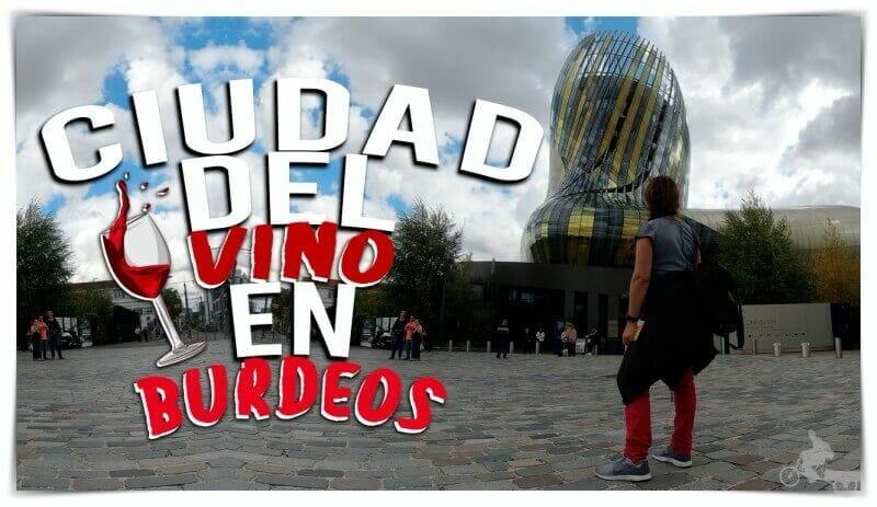 ciudad del vino - burdeos