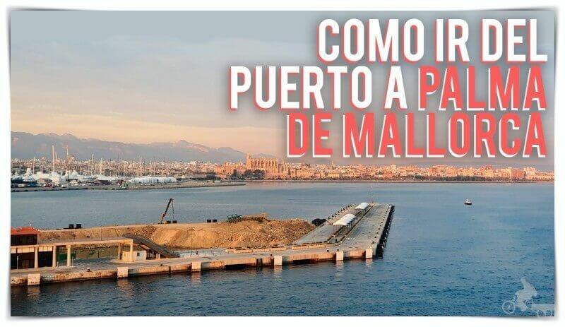 como ir del puerto de cruceros de Mallorca al centro