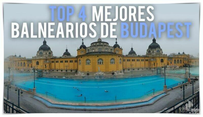 TOP 4 balnearios BUDAPEST