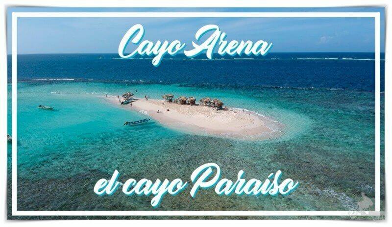 Cayo Arena o cayo paraíso