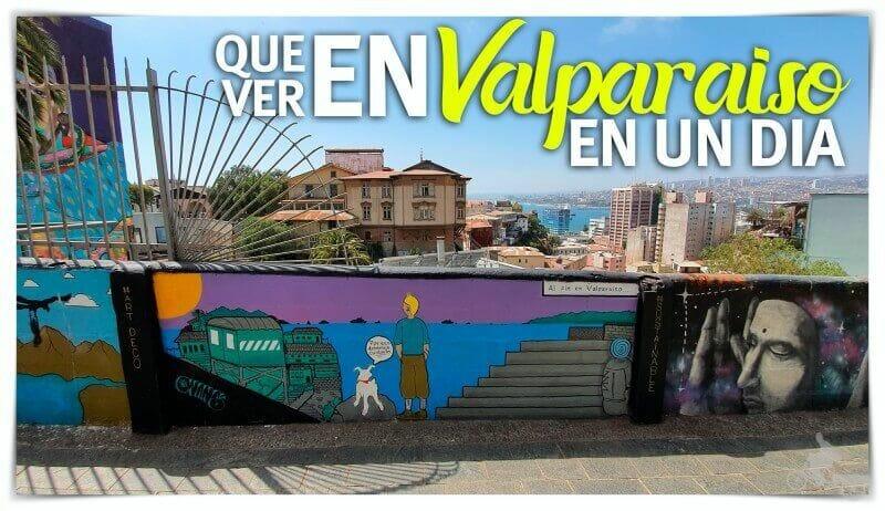 Qué ver en Valparaíso en un día