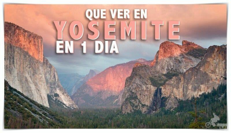 qué ver en Yosemite en un día