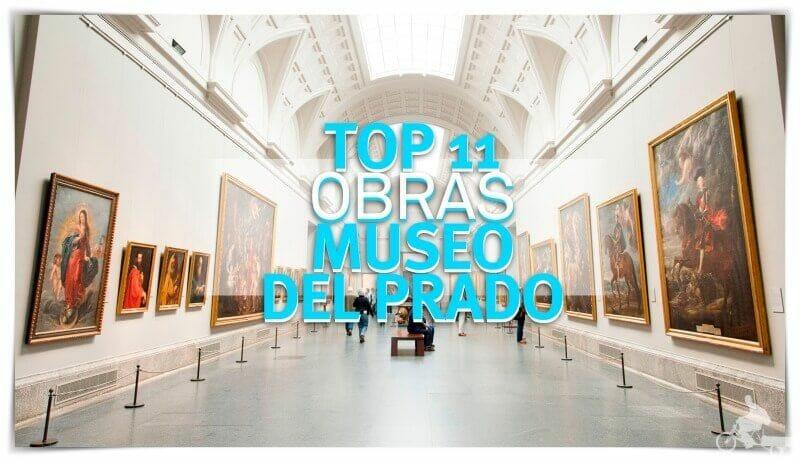top 11 mejores obras del museo del Prado