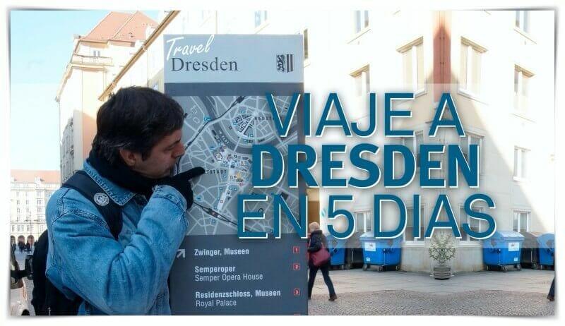 viaje a Dresde en 5 días