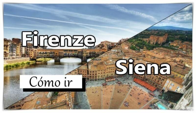Cómo ir de Florencia a Siena