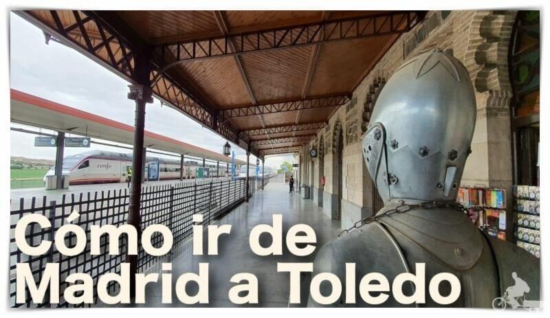 Cómo ir de Madrid a Toledo