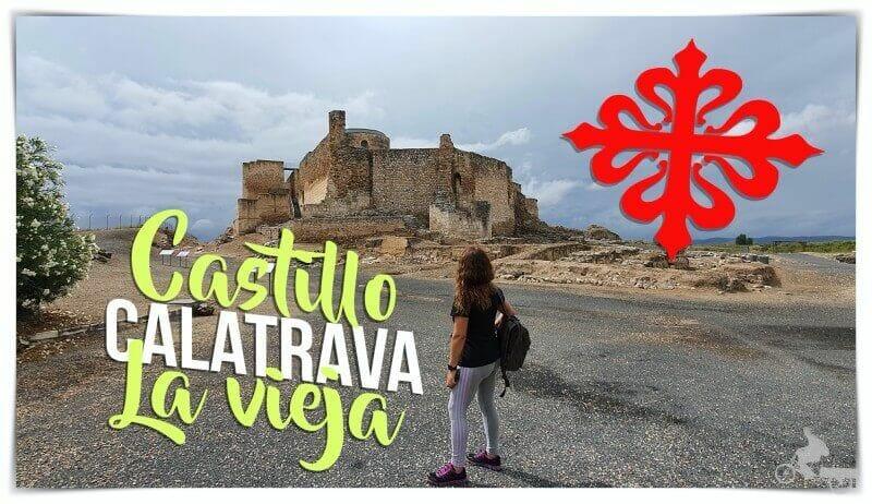 visitar castillo calatrava la vieja
