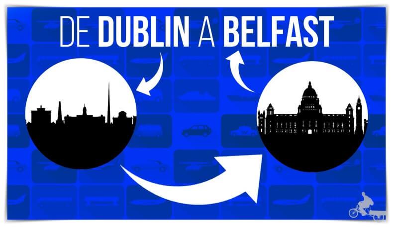 Cómo ir de Dublín a Belfast