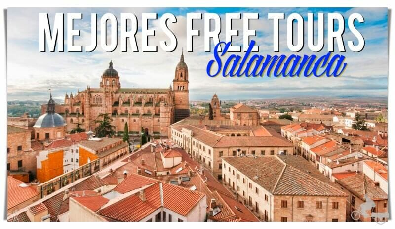 mejores free tours en Salamanca
