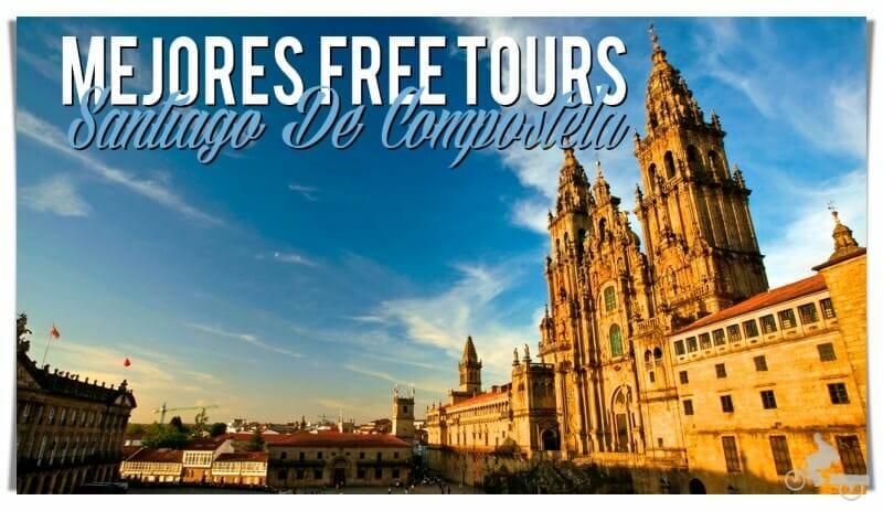 mejores free tours en Santiago de Compostela
