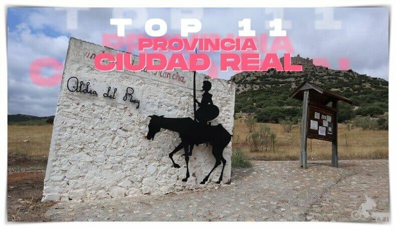 Qué visitar en la provincia de Ciudad Real