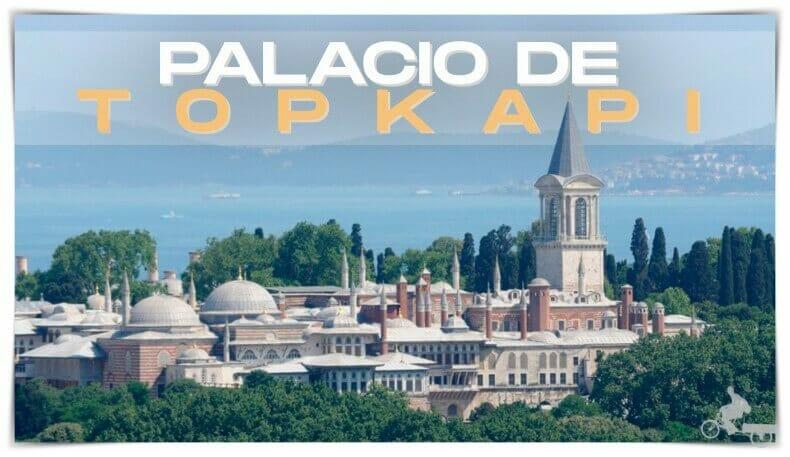 Visitar el Palacio de Topkapi