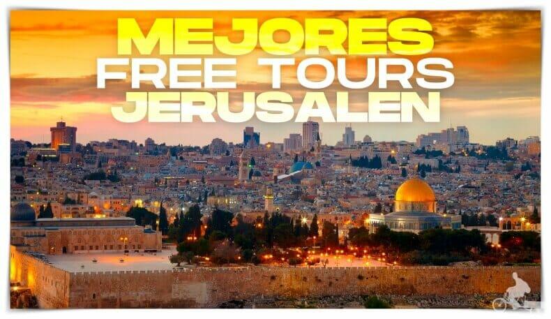 mejores free tours en Jerusalén