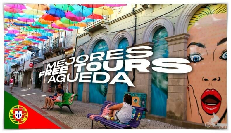 Mejores free tours Agueda