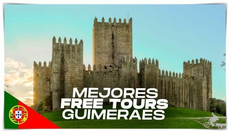 Mejores free tours Guimaraes