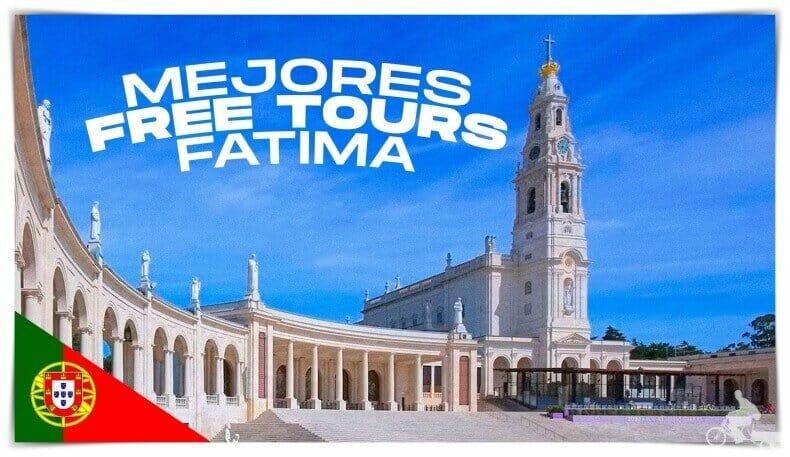 mejores free tours en Fátima