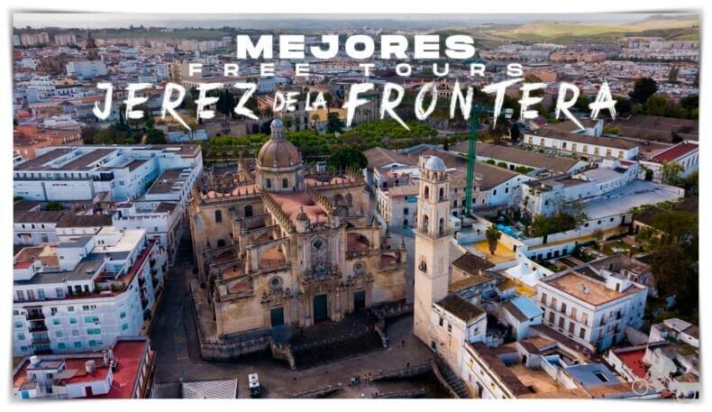 mejores free tours en Jerez de la Frontera